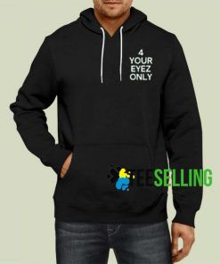 4 Your Eyes Only Adult Unisex Hoodie