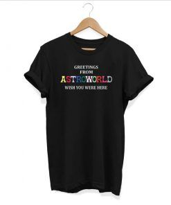 Greetings From Astroworld T shirt Adult Unisex