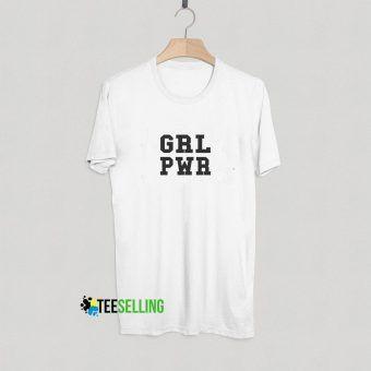 Grl Pwr Girl Power T shirt Adult Unisex Size S-3XL