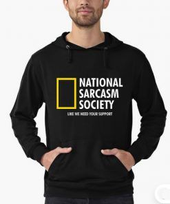 National Sarcasm Adult Unisex Hoodie Size S-3XL