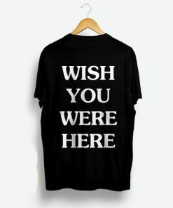 Wish You Were Astroworld Unisex Adult T Shirt