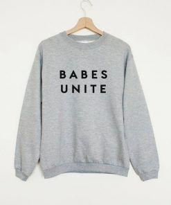 Babes Unite Sweatshirt Adult Unisex Size S-3XL