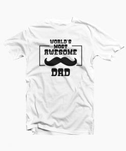 Awesome Dad T-Shirt Adult Unisex Size S-3XL