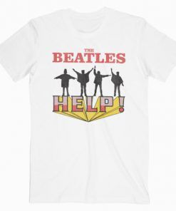The Beatles Stop Worrying Help -Shirt Adult Unisex Size S-3XL