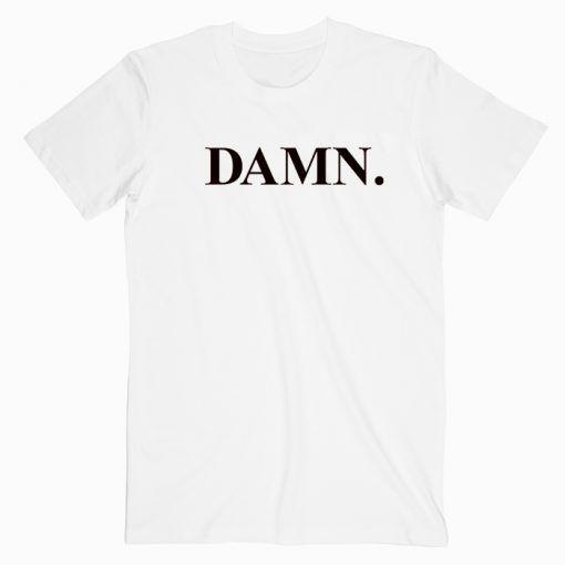 Kendrick Lamar DAMN Kanye West Cute Graphic Cheap T shirt Unisex Adult