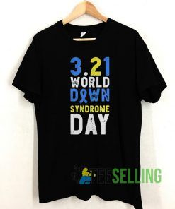 Down Syndrome Awareness T shirt Unisex Adult Size S-3XL