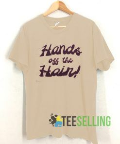 Hand Off The Hain T shirt Unisex Adult Size S-3XL