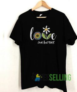 Love One Another Daisy Flower T shirt Unisex Adult Size S-3XL