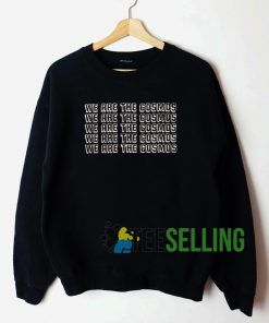 We Are The Cosmos Cheap Graphic Tees Sweatshirt Unisex