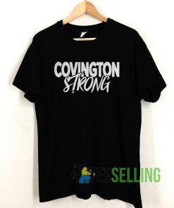 Covington Strong T shirt Unisex Adult Size S-3XL