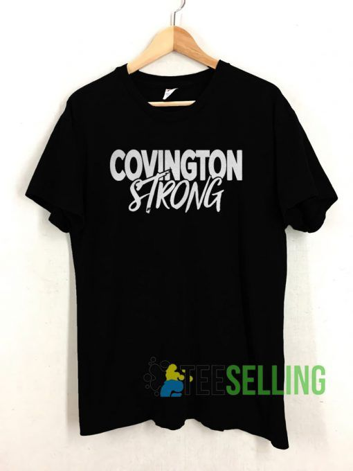 Covington Strong T shirt Unisex Adult Size S-3XL