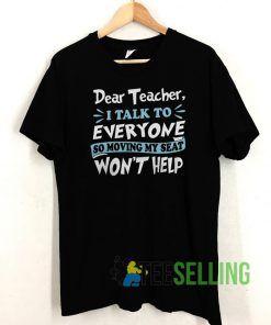 Dear teacher T shirt Unisex Adult Size S-3XL