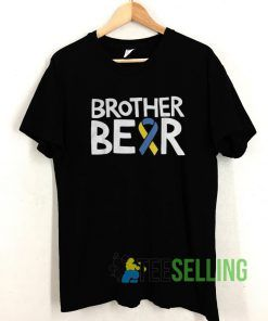 Down Syndrome Awareness Brother T shirt Unisex Adult Size S-3XL