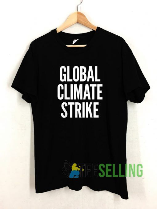 Global Climate Strike T shirt Adult Unisex Size S 3XL