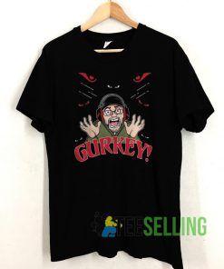 Gurkey Is Always My Favorite Hero T shirt Unisex Adult Size S-3XL