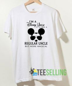 I'm a Disney Uncle it's like a regular uncle but more magical T shirt Unisex Adult Size S-3XL