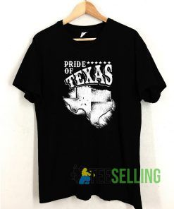 Pride Of Texas T shirt Adult Unisex Size S-3XL