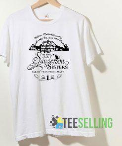 Sanderson Sisters T shirt Unisex Adult Size S-3XL