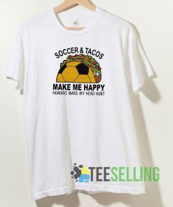 Soccer And Tacos Unisex Adult Size S-3XL