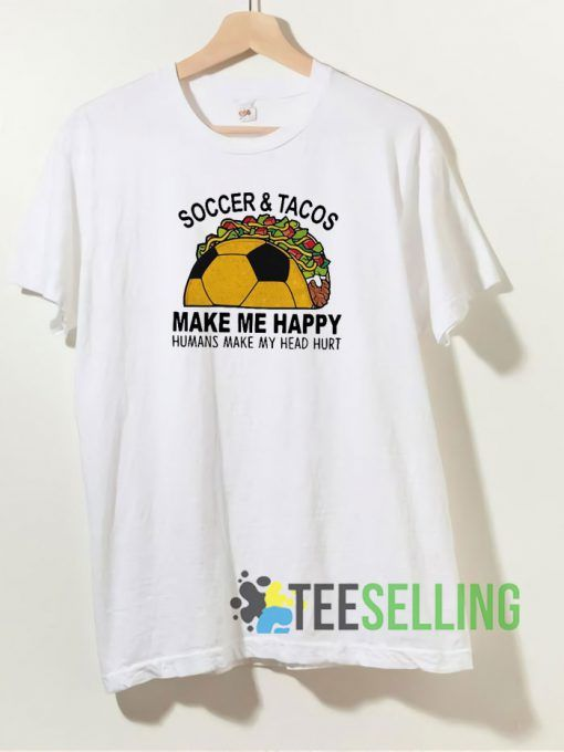 Soccer And Tacos Unisex Adult Size S 3XL