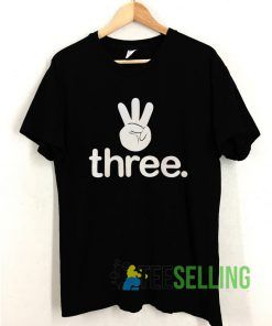 Three T shirt Adult Unisex Size S-3XL