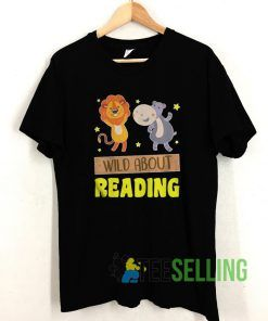 Wild Reading Books T shirt Unisex Adult Size S-3XL