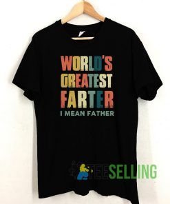 World's greatest father T shirt Unisex Adult Size S-3XL