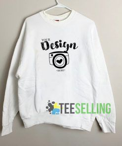 Your Design Sweatshirt Unisex