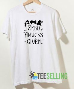 Zero Amucks Given T shirt Adult Unisex Size S-3XL