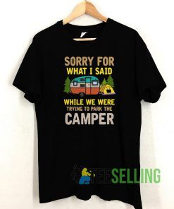 trying to park the camper T shirt Unisex Adult Size S-3XL