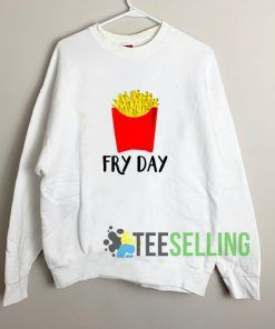 Fry Day French Fries Sweatshirt Unisex