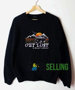 Get Lost Sweatshirt Unisex