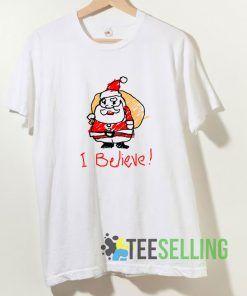 I believe Santa Claus T shirt Adult Unisex Size S-3XL