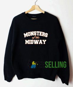 Monster Of The Midway Sweatshirt Unisex