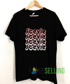 Stevie T shirt Adult Unisex Size S-3XL