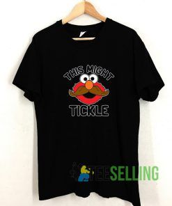 This Might Tickle T shirt Adult Unisex Size S-3XL