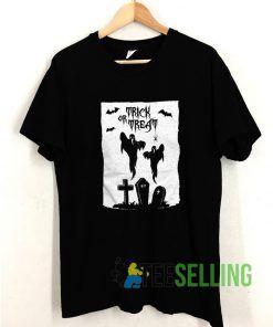 Trick Or Treat Gosht T shirt Adult Unisex Size S-3XL