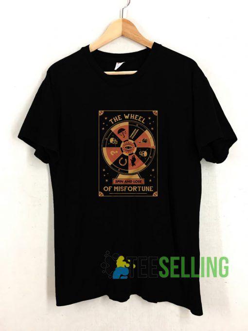 Wheel of Misfortune T shirt Adult Unisex Size S-3XL