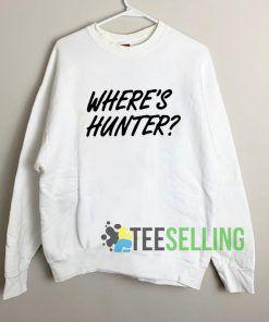 Where Hunter Sweatshirt Unisex