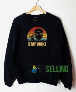 Alien Stay Woke Sweatshirt Unisex Adult