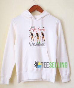 All the Jingle Ladies Hoodie Adult Unisex