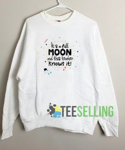 Astronaut It's A Full Moon Sweatshirt Unisex Adult