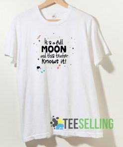 Astronaut It's A Full Moon T shirt Adult Unisex Size S-3XL