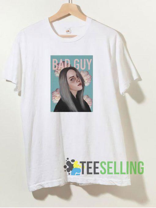 Bad Guy T shirt Adult Unisex Size S-3XL