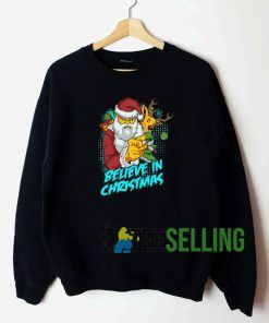 Believe In Christmas Sweatshirt Unisex Adult