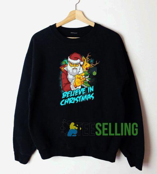 Believe In Christmas Sweatshirt Unisex Adult