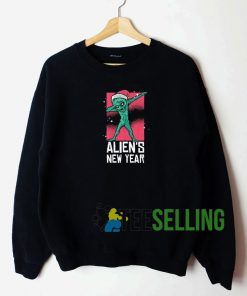 Dabbing Alien New Year Sweatshirt Unisex Adult