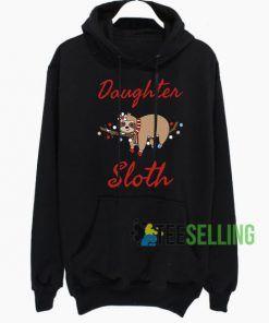 Daughter Sloth Hoodie Adult Unisex