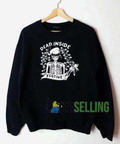 Dead Inside Festive Sweatshirt Unisex Adult