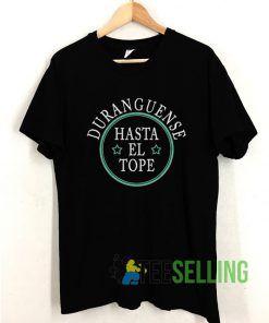 Duranguense Hasta El Tope T shirt Adult Unisex Size S-3XL
